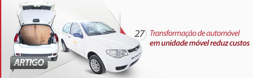 Transformação de automóvel em unidade móvel reduz custos