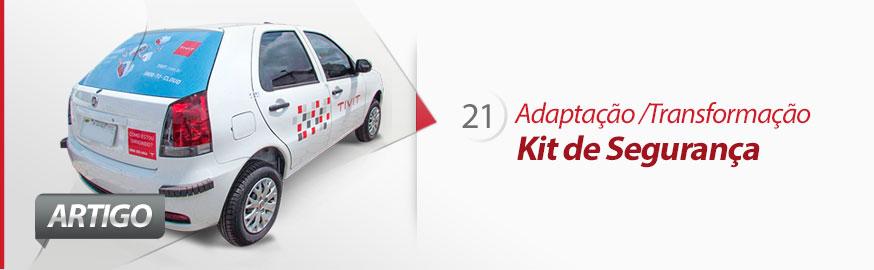 Kit de Segurança Anti Furto e contra Vandalismo para Frota de veículos